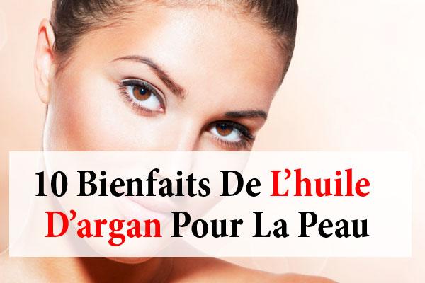 les bienfaits de l'huile d'argan pour la peau et visage