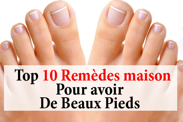 10 rem des pour avoir de beaux pieds la beaut naturelle. Black Bedroom Furniture Sets. Home Design Ideas