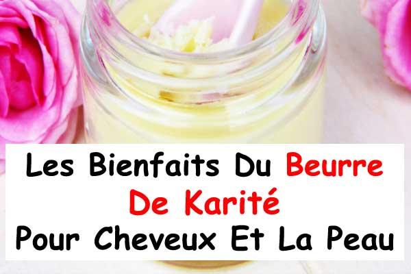 Les bienfaits du beurre de karit pour cheveux peau et la - Beurre de karite utilisation ...