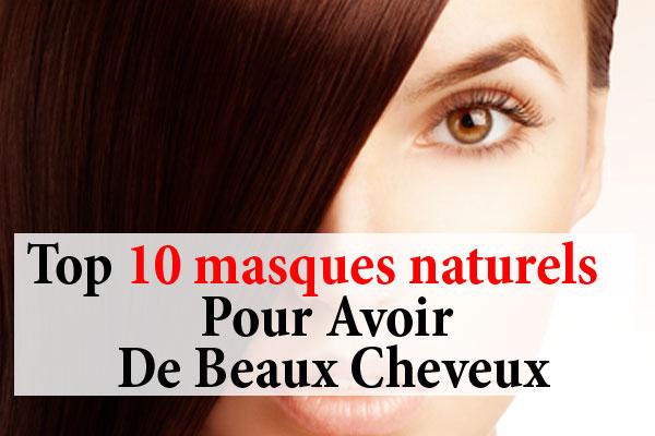 10 Masques Naturels Pour Avoir De Beaux Cheveux