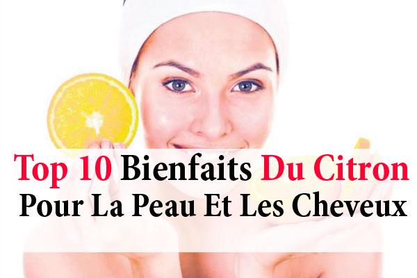 df5df27fe9f8 Top 10 bienfaits du citron pour la peau et les cheveux - La beauté ...